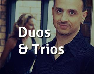 Duos & Trios