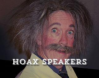 Hoax Speakers